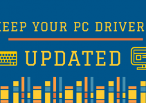 Keep Your PC drivers updated